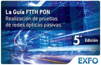 La Guía FTTH PON de EXFO (5ª Edición)